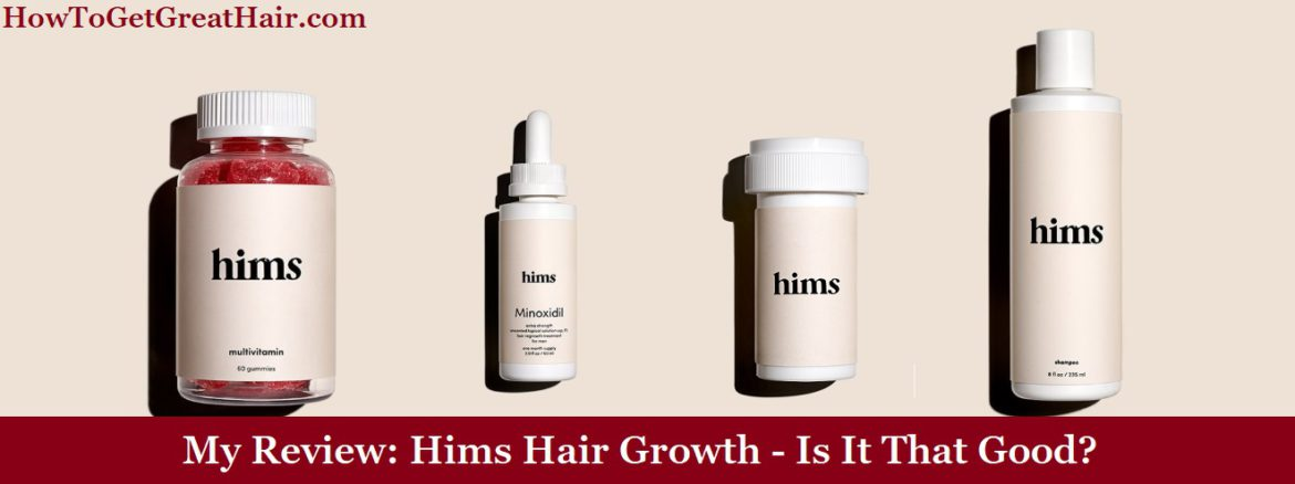 My Review: Hims Hair Growth (2020) – Scam Or Legit?