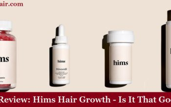 My Review: Hims Hair Growth Review - Is It That Good?