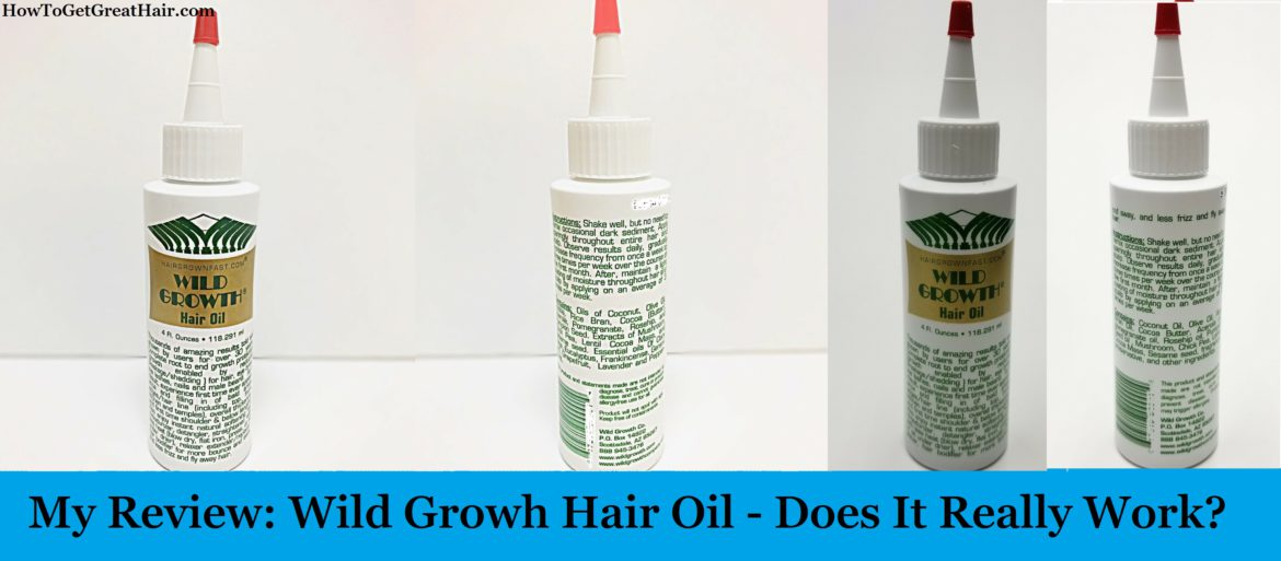 My Review: Wild Growth Hair Oil (2020) – Does It Really Work?