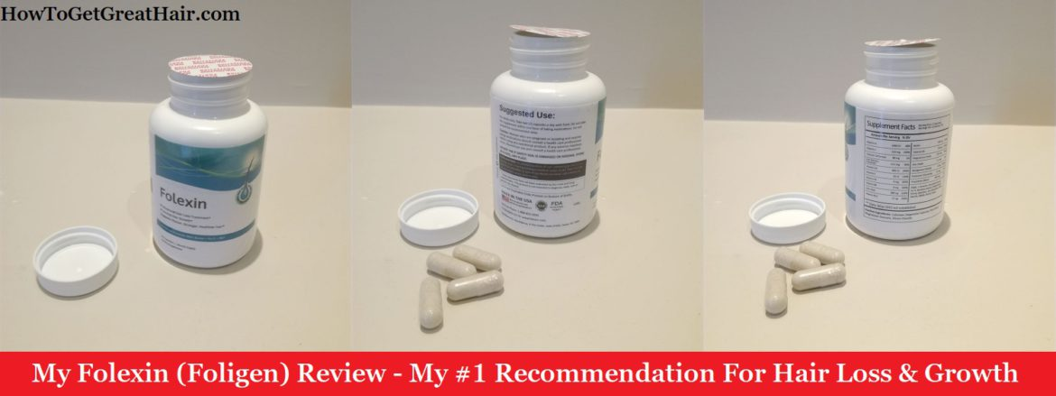 My Folexin (Foligen) Review – My #1 Recommendation For Hair Loss & Growth