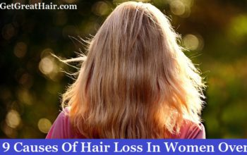 (Top 9) Causes Of Hair Loss In Women Over 50