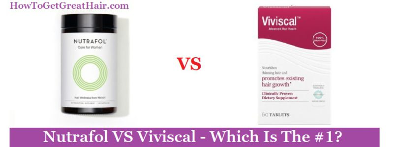Nutrafol VS Viviscal (2021 Review) – Which Is The #1?