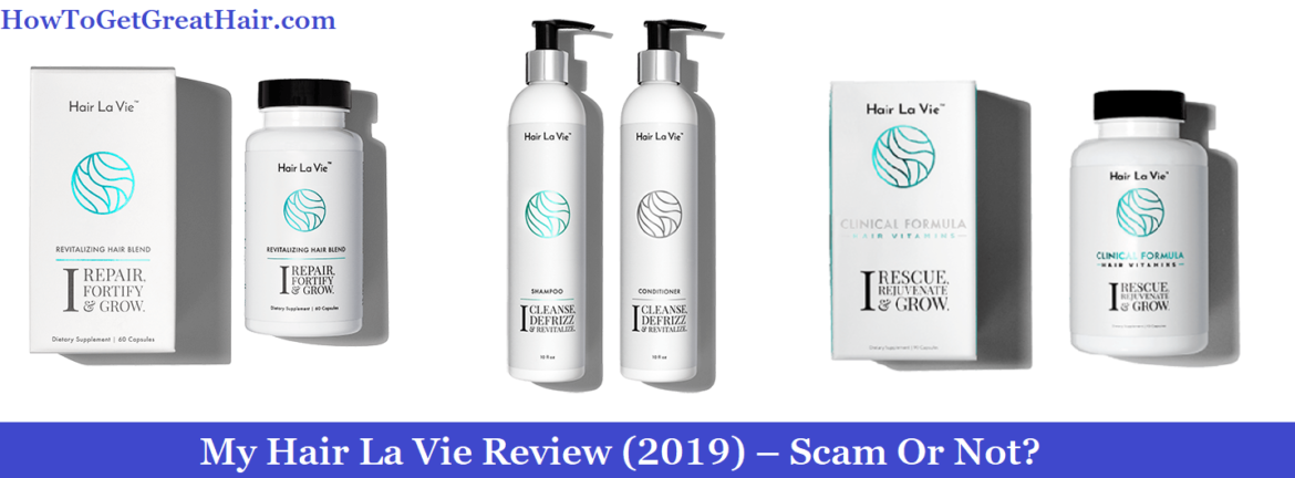 My Hair La Vie Review (2021) – Scam Or Not?