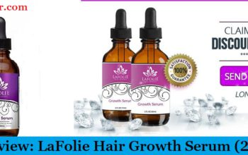 My Review: LaFolie Hair Growth Serum (2019) - Fake Or Real?