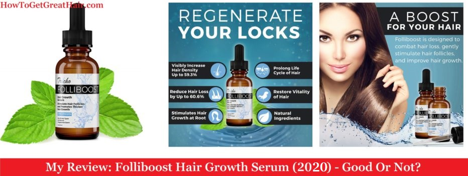 My Review: Folliboost Hair Growth Serum (2020) – Good Or Not?