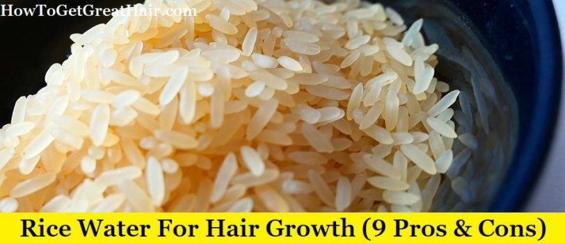 (9 Pros & Cons Of) Rice Water For Hair Growth