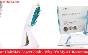 My Review: HairMax LaserComb (2019) - Why It's My #1 Recommendation