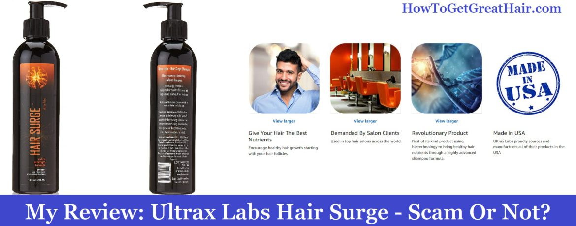 My Review: Ultrax Labs Hair Surge (2021) – Scam Or Not?