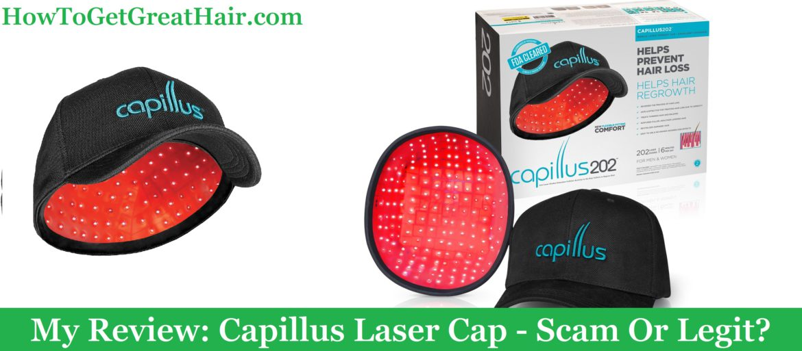 My Review: Capillus Laser Cap (2021) – Scam Or Legit?