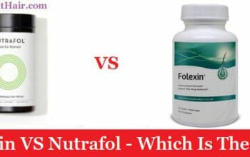 Folexin VS Nutrafol - Which Is The #1? (2020 Review)
