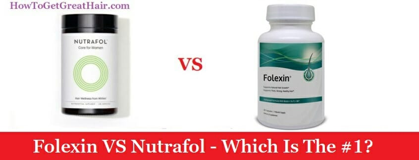 Folexin VS Nutrafol – Which Is The #1? (2020 Review)